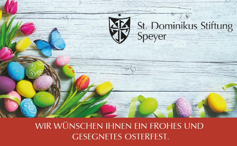 Wir wünschen Ihnen ein frohes und gesegnetes Osterfest